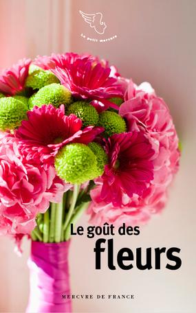 Le goût des fleurs