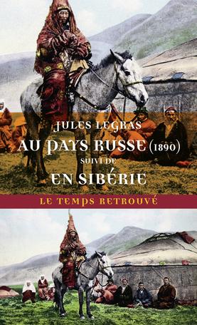Au pays russe (1890) suivi d' En Sibérie