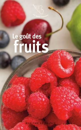 Le goût des fruits